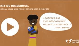 Un kit de naissance pour prendre soin des tout-petits en Ethiopie